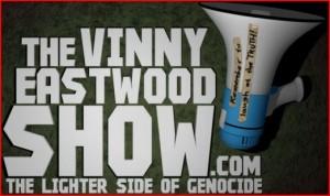Vinny_Eastwood_Show