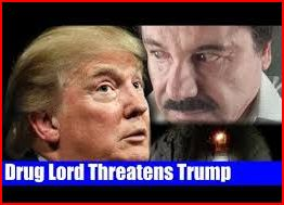Drug-Lord-Threatens-Trump